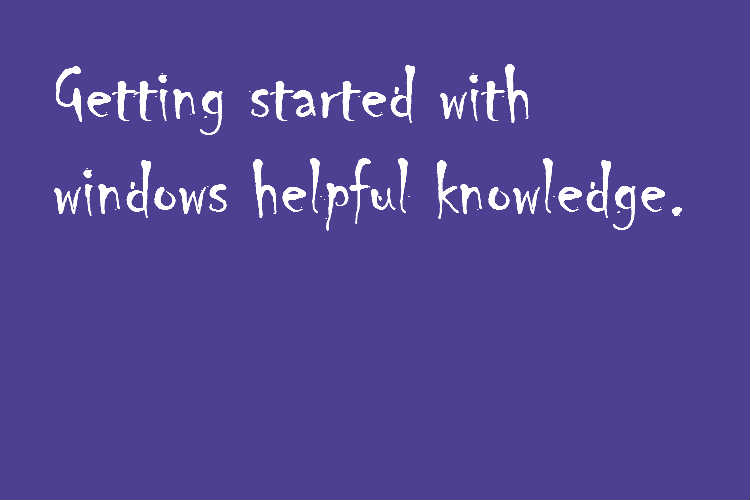 windows-helpful-knowledge